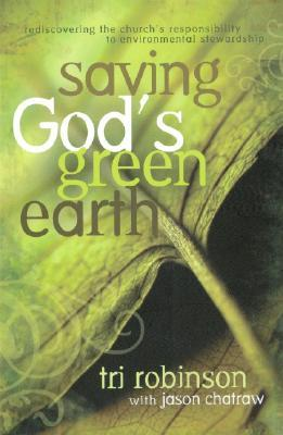 Saving God's Green Earth by Tri Robinson