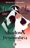 Shadows of Penumbra (Apocalypse Exalted, #1)