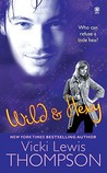 Wild &amp; Hexy by Vicki Lewis Thompson