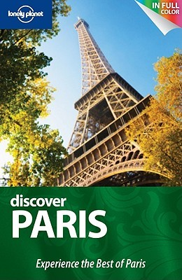 Discover Paris (Lonely Planet Discover)