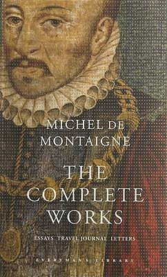 The Complete Works by Michel de Montaigne