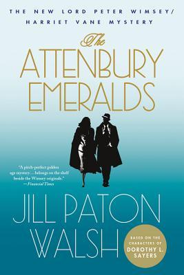 The Attenbury Emeralds (Lord Peter Wimsey/Harriet Vane, #3)