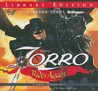 Zorro Rides Again: A Radio Dramatization