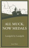 All Muck, Now Medals by Joan Mant