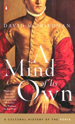 A Mind of Its Own by David M. Friedman