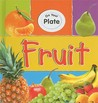 Fruit (On Your Plate)