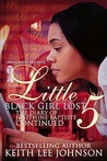 Little Black Girl Lost 5: The Diary of Josephine Baptiste: Lauren's Story