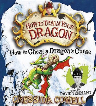 How to Cheat a Dragon's Curse. by Cressida Cowell