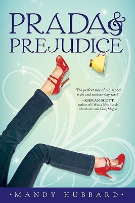 Prada & Prejudice by Mandy Hubbard