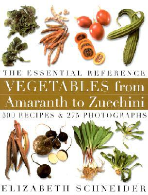 Vegetables from Amaranth to Zucchini