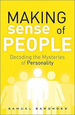 Making Sense of People by Samuel H. Barondes