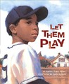 Let Them Play (True Story)