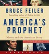 America's Prophet: Moses and the Spirit of a Nation