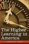 The Higher Learning in America