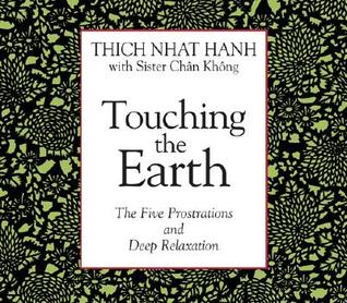 Touching the Earth: The Five Prostrations and Deep Relaxation