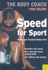 Speed for Sport: Build Your Strongest Body Ever with Australia's Body Coach