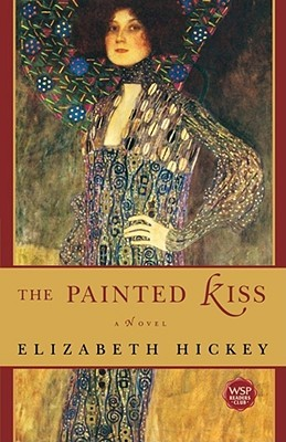 The Painted Kiss by Elizabeth Hickey