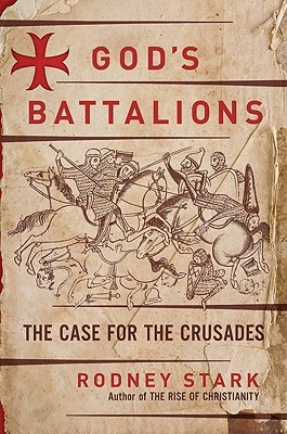 God's Battalions by Rodney Stark