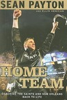 Home Team by Sean Payton
