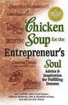 Chicken Soup for the Entrepreneur's Soul (Chicken Soup for the Soul (Paperback Health Communications))
