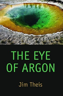 The Eye of Argon by Jim Theis