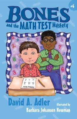 Bones and the Math Test Mystery (Bones Mysteries, #6)