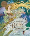 The Barefoot Book of Ballet Stories W/CD