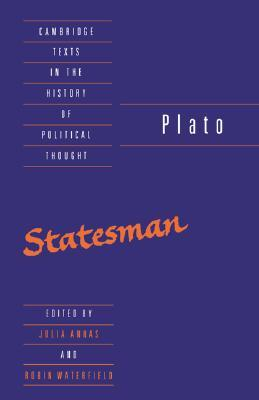 The Statesman (Texts in the History of Political Thought)