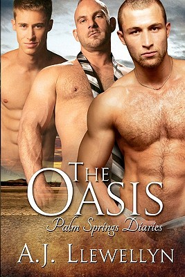 The Oasis (Palm Springs Diaries, #1)