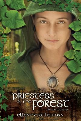 Priestess of the Forest by Ellen Evert Hopman