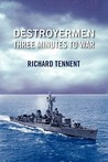 Destroyermen: Three Minutes to War