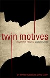 Twin Motives: Deceptive Hearts, Dark Secrets