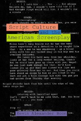 Script Culture and the American Screenplay (Contemporary Approaches to Film and Television) (Contemporary Approaches to Film and Television)