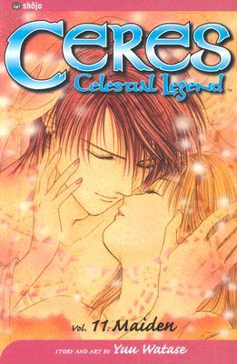Ceres, Celestial Legend: Maiden, Vol. 11 (Ceres, Celestial Legend, #11)