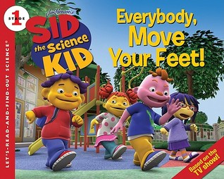 Everybody, Move Your Feet! (Let's-Read-and-Find-Out Science, Stage 1)