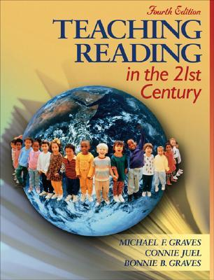 Teaching Reading in the 21st Century (with Assessments and Lesson Plans Booklet) (4th Edition)