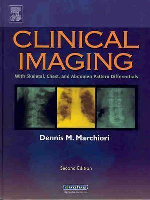Clinical Imaging: With Skeletal, Chest and Abdomen Pattern Differentials