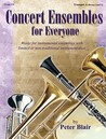 Concert Ensembles for Everyone: Works for Instrumental Ensembles With Limited or Non-Traditional Instrumentation, Grades 3-4 (Trumpet A - Brass 1 & 2)
