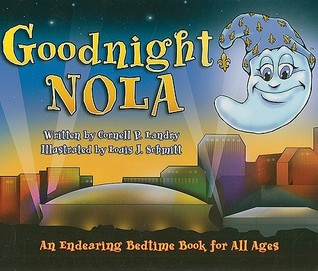 Goodnight Nola: An Endearing Bedtime Book for All Ages