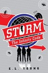 S.T.O.R.M.: The Infinity Code (S.T.O.R.M., #1)