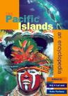 The Pacific Islands: An Encyclopedia [With CDROM]