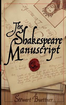 The Shakespeare Manuscript by Stewart Buettner
