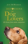 Devotions for Dog Lovers: Life Lessons from Canine Companions