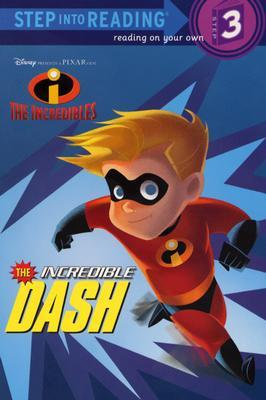 The Incredible Dash by Dennis R. Shealy