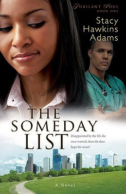 The Someday List (Jubilant Soul #1)