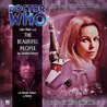 Doctor Who: The Beautiful People (The Companion Chronicles, #1.4)