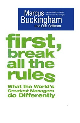 Download First, Break All The Rules by Marcus Buckingham, Curt Coffman iBook