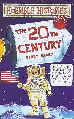 The Twentieth Century by Terry Deary