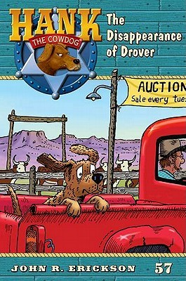 The Disappearence of Drover #57 (Hank the Cowdog #57)