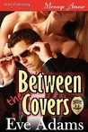 Between the Covers [Covert Lovers 2] (Siren Publishing Menage Amour)